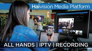 Haivision Media Platform, All Hands, IPTV, Recording