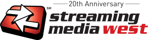 20th Anniversary, Streaming Media West