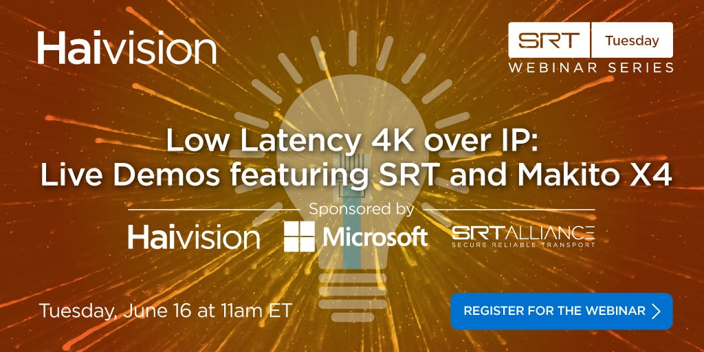 Low Latency 4K over IP: Live Demos feat SRT and Makito X4