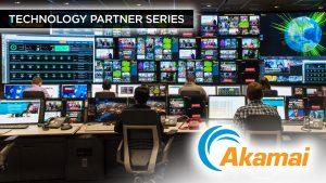 Technology Partner Series, Akamai
