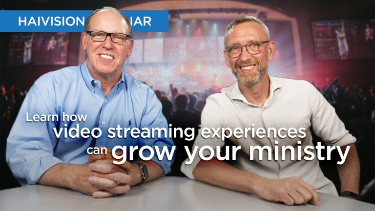 Learn how video streaming experiences can grow your ministry