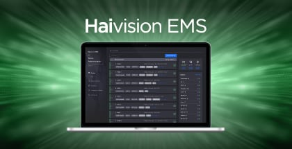 Haivsiion EMS, Centrally manage your video encoders and decoders
