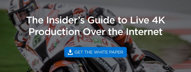 Insider's Guide to Live 4K Production Over the Internet