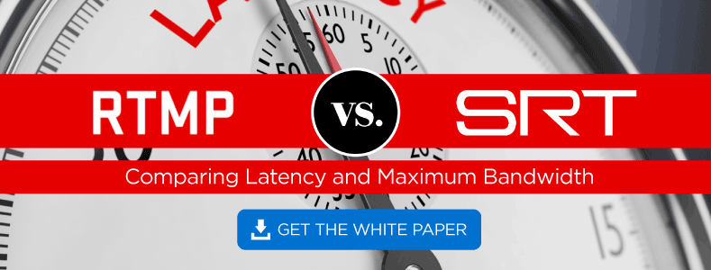 RTMP vs SRT White Paper