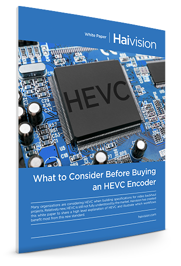 What to consider before buying an HEVC Encoder